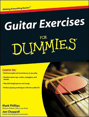 Guitar Exercises for Dummies By Phillips, Mark/ Chappell, John