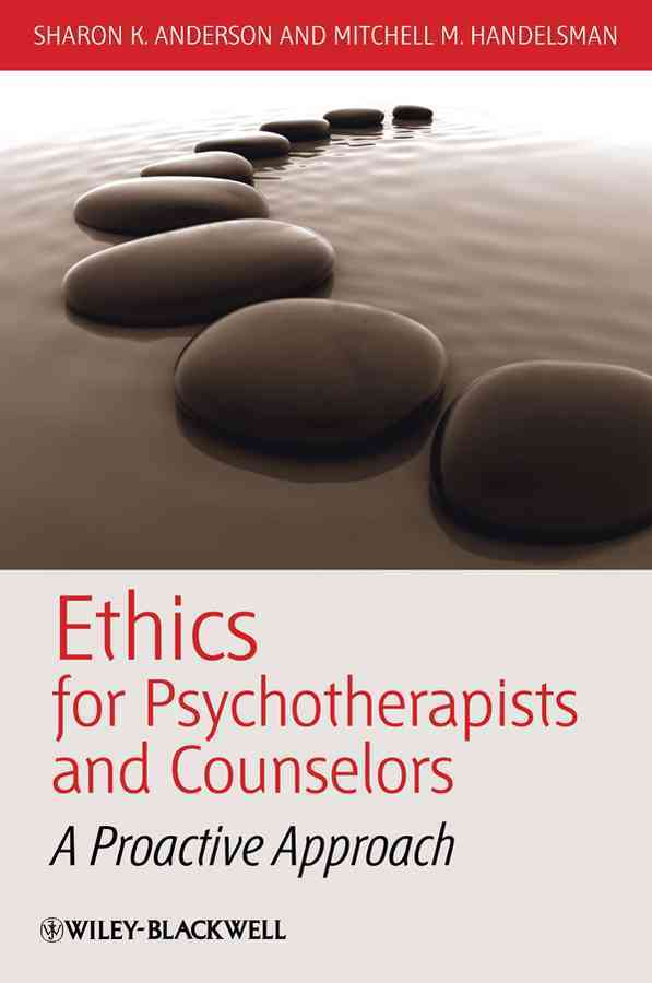 Ethics for Psychotherapists and Counselors By Anderson, Sharon K./ Handelsman, Mitchell M.